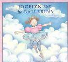 Jocelyn and the Ballerina by Nancy Hartry (Hardback)