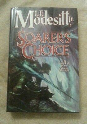 Soarer's Choice Corean Chronicles #6 L. E. Modesitt Jr. 1st Ed. 1st Print 2006