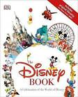 The Disney Book by DK Publishing, Jim Fanning (Hardback, 2015)