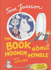 The Book About Moomin, Mymble and Little My by Tove Jansson (Hardback, 2001)
