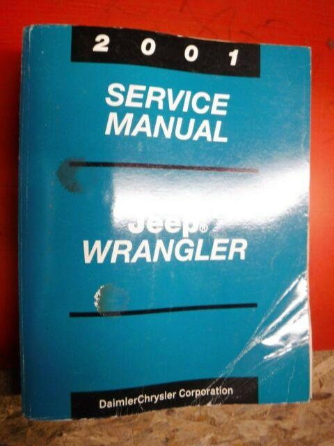 2001 Jeep Wrangler Original Factory Service Manual Tj
