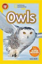 Readers: Owls by National Geographic Kids Staff and Laura Marsh (2014, Paperback)