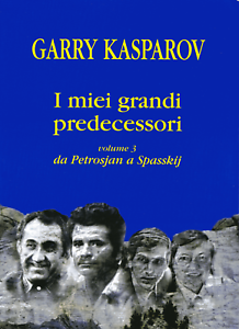 I-miei-grandi-predecessori-Volume-3-da-Petrosian-a-Spasskij-G-Kasparov