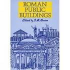 Roman Public Buildings by Liverpool University Press (Paperback, 1995)