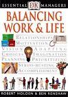 Balancing Work and Life by Ben Renshaw, Robert Holden (Paperback, 2002)