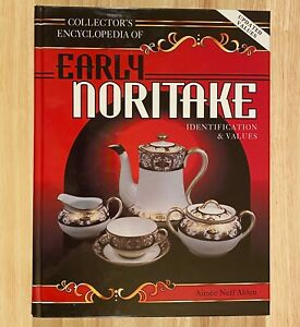 Collector-039-s-Encyclopedia-of-EARLY-NORITAKE-by-Aimee-Neff-Alden-LIKE-NEW