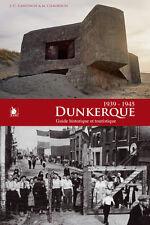 Dunkerque guide touristique et historique