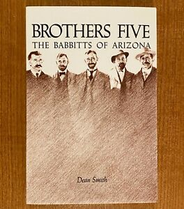 BROTHERS-FIVE-The-Babbitts-of-Arizona-by-Dean-Smith