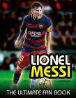 Lionel Messi: The Ultimate Fan Book by Mike Perez (Hardback, 2016)