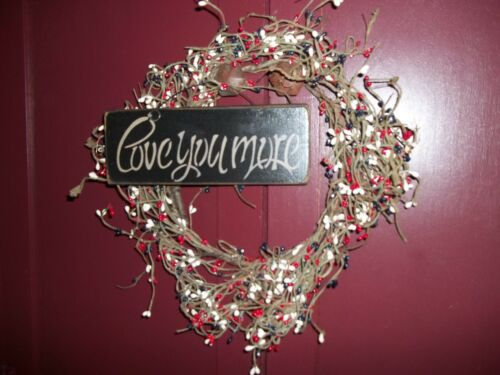 LOVE YOU MORE Prim Wood Sign Handmade Rustic Country Wall Hanging Sign Decor