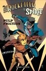 Rocketeer / The Spirit: Pulp Friction by Mark Waid (Hardback, 2014)