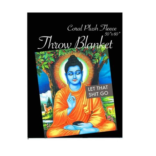 New Let That Crap Go Plush Fleece Throw Gift Blanket Buddha Wisdom Funny /& Smart