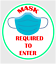 5 inch MASK REQUIRED TO ENTER STICKER Office Store Business Decal 4 Pack