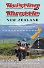 Twisting Throttle New Zealand by Mike Hyde (Paperback, 2013)