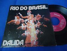 DALIDA - RIO DO BRASIL - FRANCE 45 SINGLE