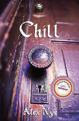 1 of 1 - Chill (Kelpies), Nye, Alex, Very Good Book