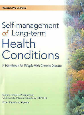 Self-Management of Long-Term Health Conditions: A Handbook for People with...