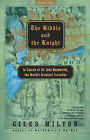 The Riddle and the Knight: In Search of Sir John Mandeville, the World's Greatest Traveller by Giles Milton (Paperback, 2003)