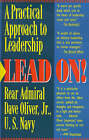 Lead on!: Practical Approach to Leadership by Dave Oliver (Paperback, 1992)