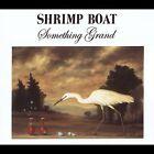 Something Grand [Box] by Shrimp Boat (CD, Jun-2004, 4 Discs, AUM Fidelity)