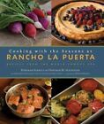 Cooking with the Seasons at Rancho la Puerta : Recipes from the World-Famous Spa by Deborah Szekely and Deborah M. Schneider (2008, Hardcover)
