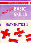 Practice in the Basic Skills - Mathematics: Pupil Book 3 by HarperCollins Publishers (Hardback, 1994)