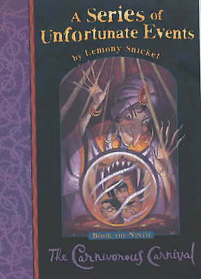 The Carnivorous Carnival - Book The Ninth (A Series of Unfortunate Events: 9), L