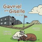 Gavriel and Giselle: Anilange by D G Voss (Paperback / softback, 2014)