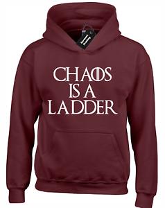 CHAOS IS A LADDER HOODY HOODIE GAME OF LITTLEFINGER BRAN THRONES KHALEESI