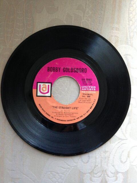 45RPM ORIGINAL RECORDING AND LABEL: THE STRAIGHT LIFE-BOBBY GOLDSBORO