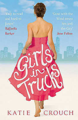 1 of 1 - Crouch, Katie, Girls in Trucks, Very Good Book