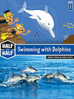 Swimming with Dolphins by Laurence Gillot, Elisabeth Sebaoun (Paperback / softback, 2010)