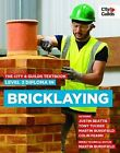 The City & Guilds Textbook: Level 3 Diploma in Bricklaying by Tony Tucker, Martin Burdfield, Beattie Justin (Paperback, 2015)