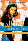 Talking Adolescence: Perspectives on Communication in the Teenage Years by Peter Lang Publishing Inc (Paperback, 2005)