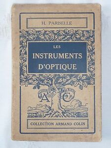 Les-Instruments-d-039-optique-H-Pariselle-librairie-Armand-Collin-1941