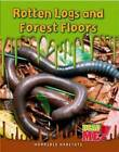 Rotten Logs and Forest Floors by Sharon Katz Cooper (Hardback, 2009)