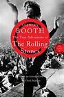 The True Adventures of the Rolling Stones von Stanley Booth (2014, Taschenbuch)