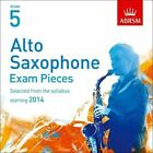 Alto Saxophone Exam Pieces 2014 CD, ABRSM Grade 5: Selected from the syllabus starting 2014 by Associated Board of the Royal Schools of Music (CD-Audio, 2013)