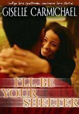 I'll Be Your Shelter (Love Spectrum Romance) Giselle Carmichael Paperback