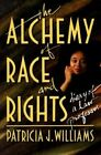 The Alchemy of Race and Rights by Patricia J. Williams (Paperback, 1992)