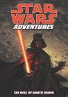 Star Wars Adventures: v. 4: Will of Darth Vader by Tom Taylor (Paperback, 2010)