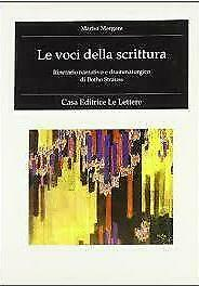Le voci della scrittura. Itinerario narrativo e drammaturgico di Botho Strauss