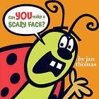 Can You Make a Scary Face? by Jan Thomas (Other book format, 2009)