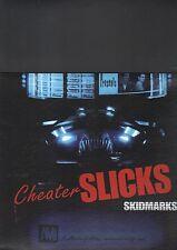 CHEATER SLICKS - skidmarks LP