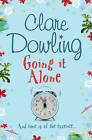 Going It Alone by Clare Dowling (Paperback, 2008)