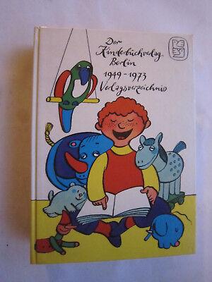 """""""der Kinderbuchverlag Berlin - Verlagsverzeichnis 1949 - 1973"""" SchüTtelfrost Und Schmerzen"""