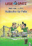 Lesespatz-Volltreffer-fuer-Felix-von-Mai-Manfred-Birck-Buch-Zustand-gut