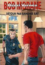 MYTHIC + BOB MORANE HC N° 39 + EX LIBRIS SIGNÉ : DÉTOUR PAR BANSHEE BAY