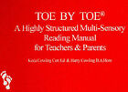 Toe by Toe: A Highly Structured Multi-sensory Reading Manual for Teachers and Parents by Keda Cowling, Harry Cowling (Paperback, 1993)