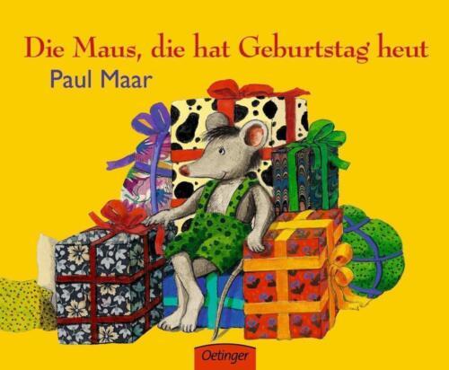 1 von 1 - Die Maus, die hat Geburtstag heut von Maar, Paul